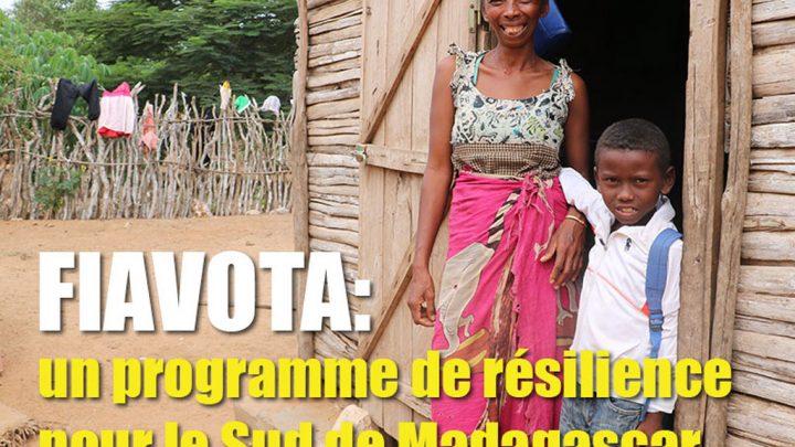 FIAVOTA : Un programme de résilience pour le Sud de Madagascar