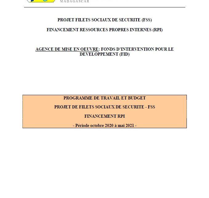 PROGRAMME DE TRAVAIL ET BUDGET – PROJET DE FILETS SOCIAUX DE SECURITE – FSS FINANCEMENT RPI Période octobre 2020 à mai 2021