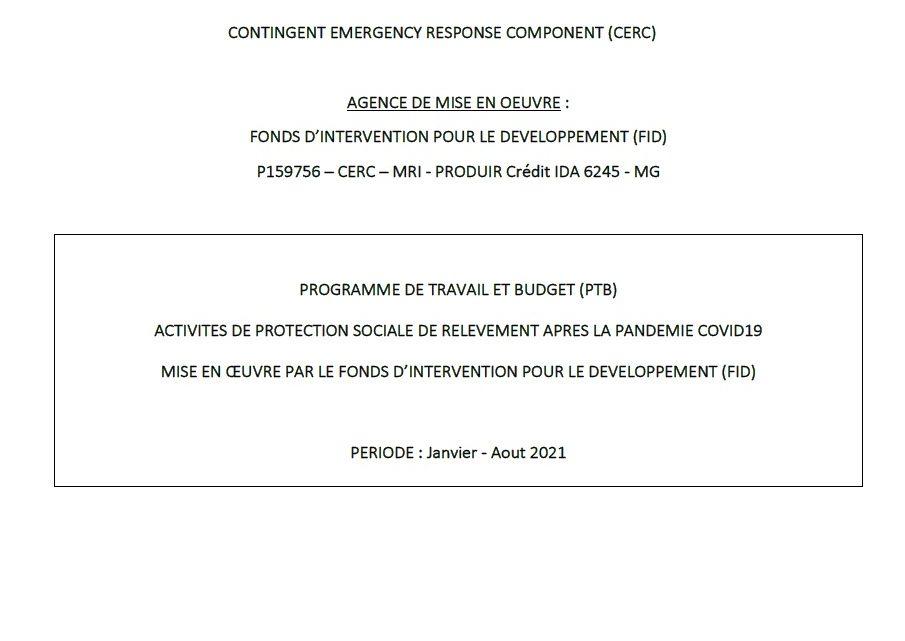 PROGRAMME DE TRAVAIL ET BUDGET – ACTIVITES DE PROTECTION SOCIALE DE RELEVEMENT APRES LA PANDEMIE COVID19 (Janvier – Aout 2021)