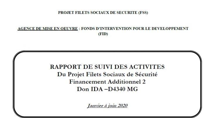 RAPPORT DE SUIVI DES ACTIVITES Du Projet Filets Sociaux de Sécurité Financement Additionnel 2 : Janvier – Juin 2020