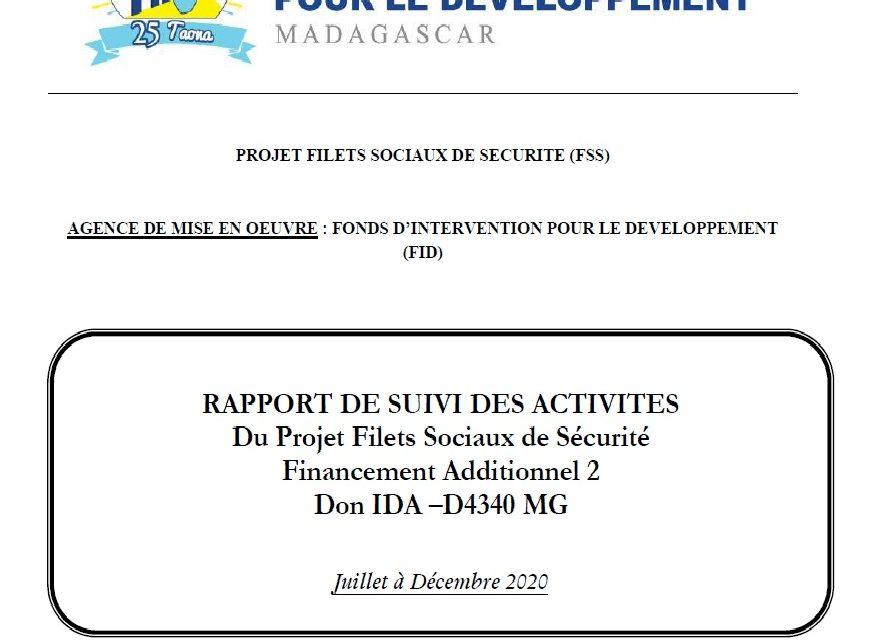 RAPPORT DE SUIVI DES ACTIVITES Du Projet Filets Sociaux de Sécurité Financement Additionnel 2 : Juillet – Décembre 2020