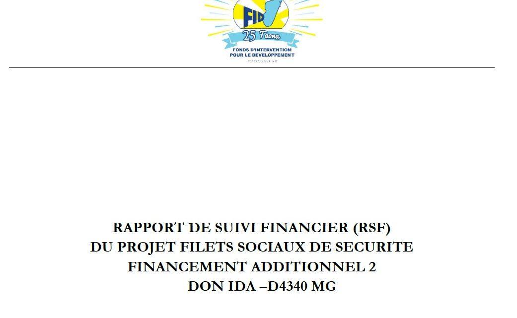 RAPPORT DE SUIVI FINANCIER (RSF) DU PROJET FILETS SOCIAUX DE SECURITE FINANCEMENT ADDITIONNEL 2 DON IDA –D4340 MG : 01 janvier au 31 mars 2020