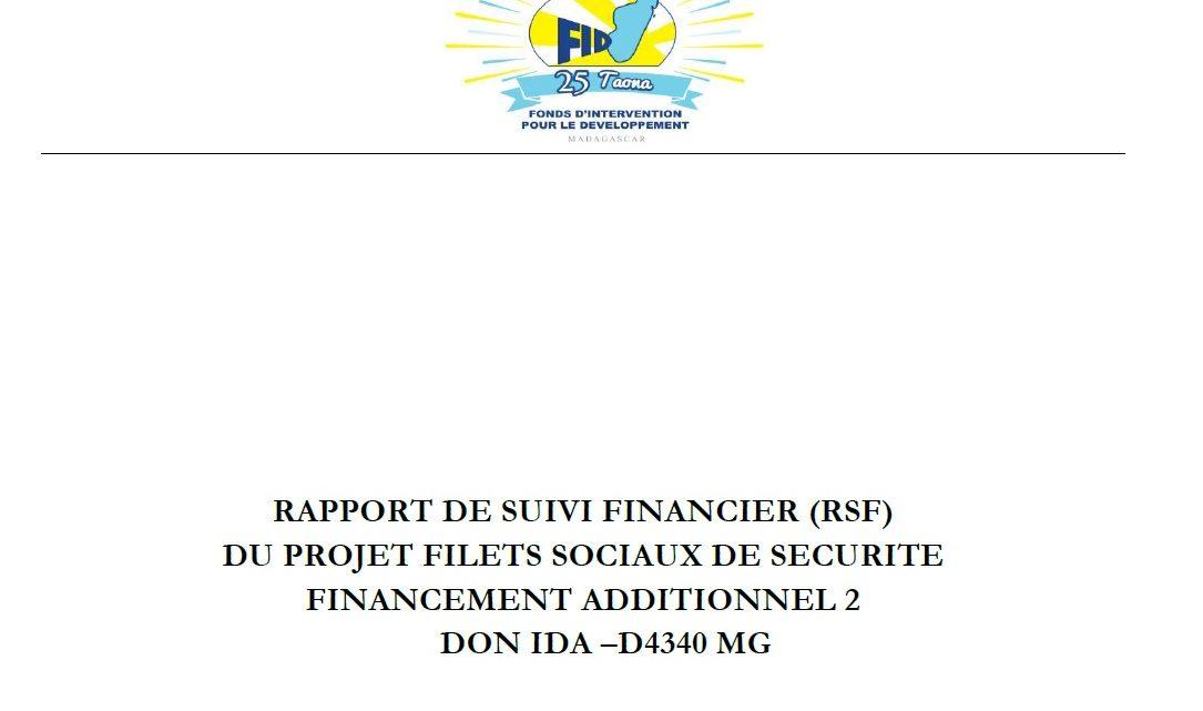 RAPPORT DE SUIVI FINANCIER (RSF) DU PROJET FILETS SOCIAUX DE SECURITE FINANCEMENT ADDITIONNEL 2 DON IDA –D4340 MG : 01 avril au 30 juin 2020