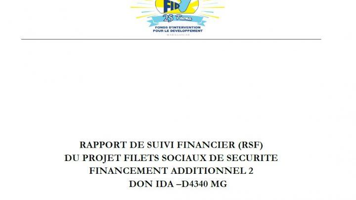 RAPPORT DE SUIVI FINANCIER (RSF) DU PROJET FILETS SOCIAUX DE SECURITE FINANCEMENT ADDITIONNEL 2 DON IDA –D4340 MG : 01 juillet au 30 septembre 2020