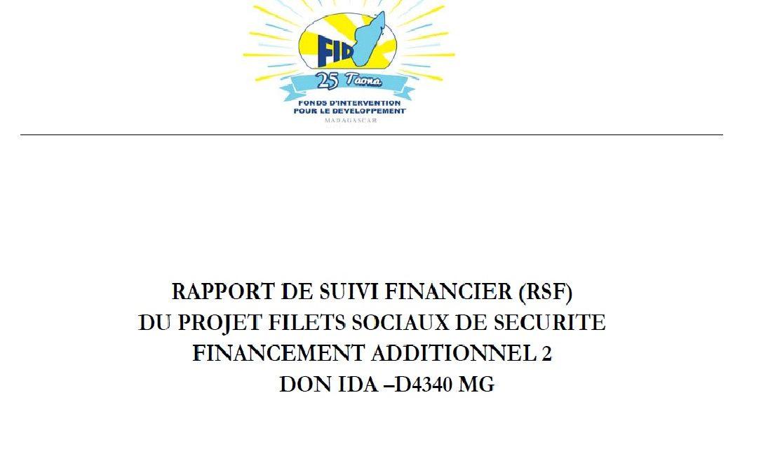 RAPPORT DE SUIVI FINANCIER (RSF) DU PROJET FILETS SOCIAUX DE SECURITE FINANCEMENT ADDITIONNEL 2 DON IDA –D4340 MG : 01 octobre au 31 décembre 2020